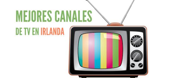 MEJORES_CANALES_TELEVISION_IRLANDA_DUBLIN_CURSO_INGLES_BARATO